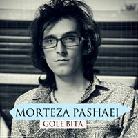 Morteza Pashaei new music cd gole bita