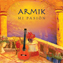 Armik - Mi Pasion, Guitar (CD)