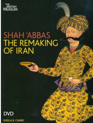 Shah Abbas: The remaking of Iran (DVD) شاه عباس