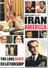 Iran America , A Hate Love Relationship (DVD)
