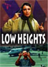 Low Heights - Leila Hatami,  Drama