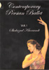Instructional: Contemporary Persian Ballet Vol.1